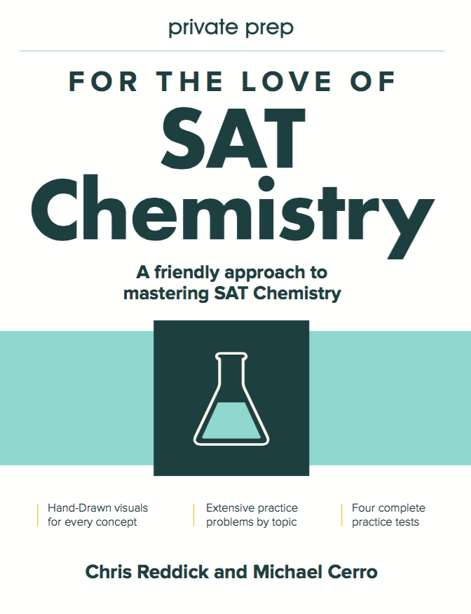 For The Love Of SAT Chemistry