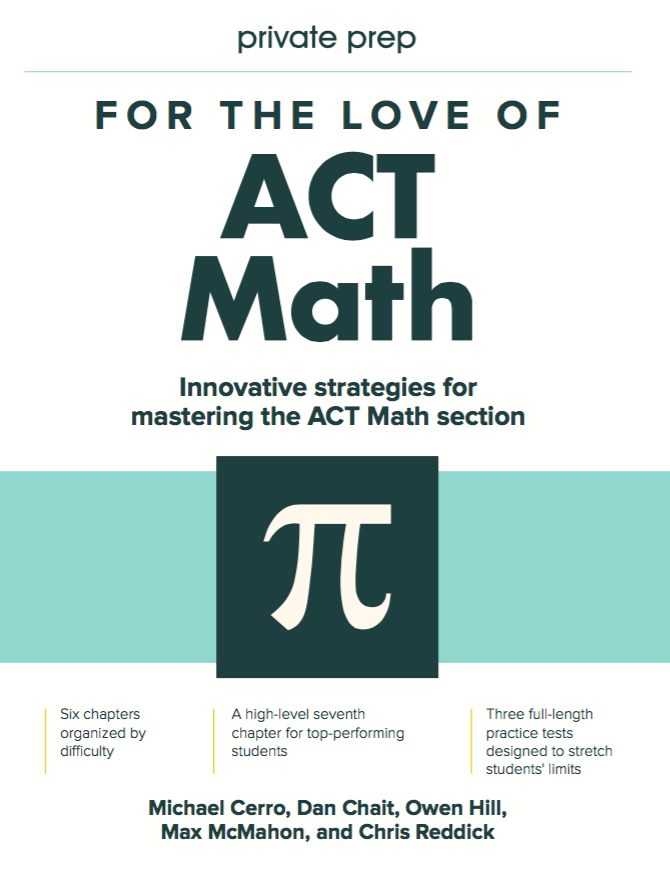 For The Love Of ACT Math